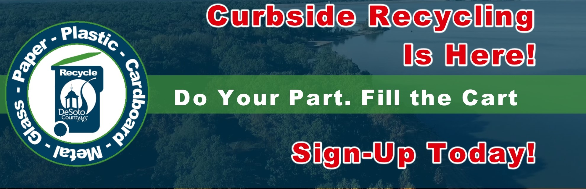 Sign Up For Curbside Recycling Today!
