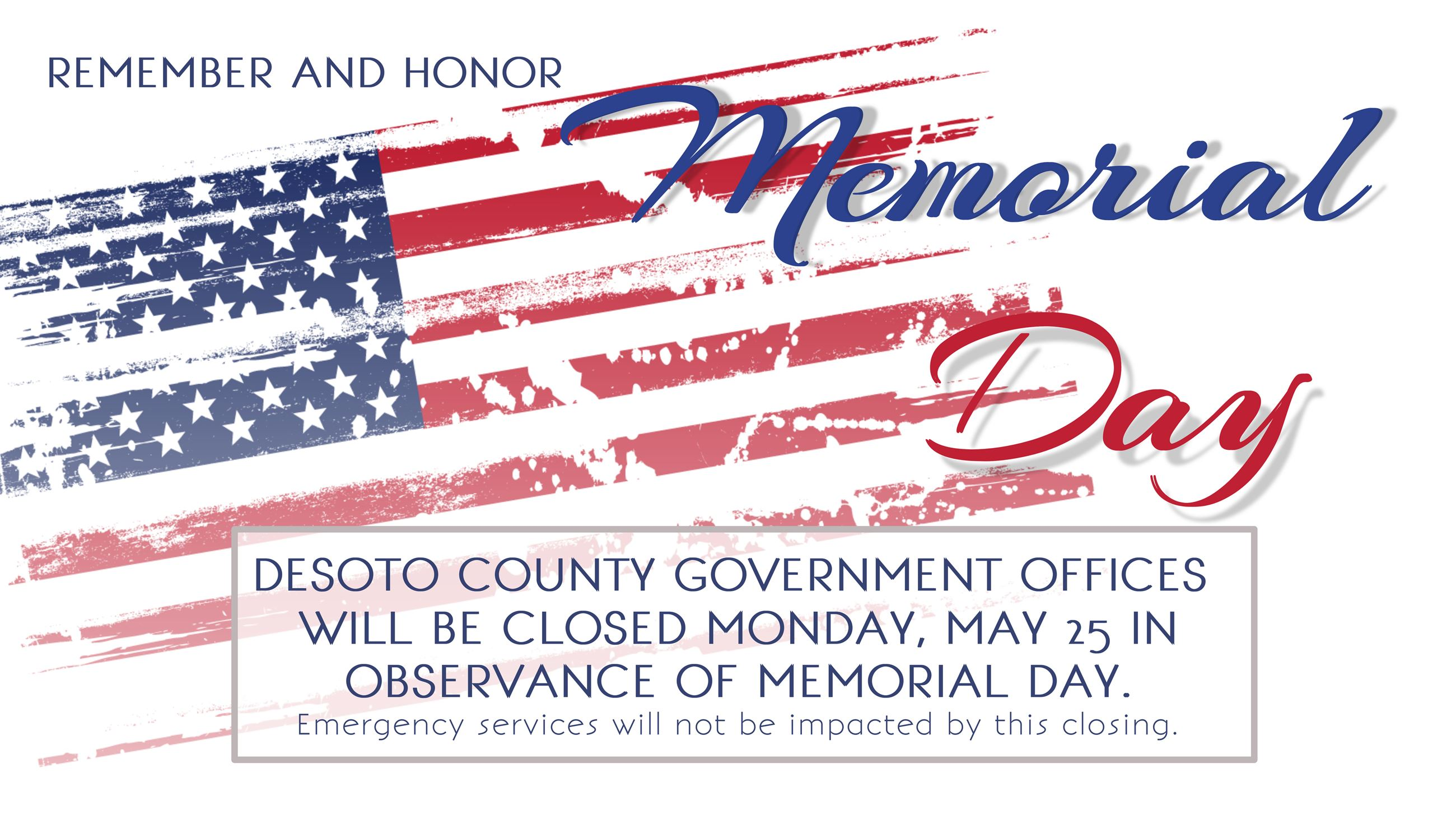 DeSoto County Government Closures on Memorial Day